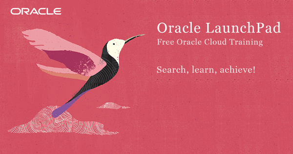 Take Free Oracle Cloud Online Training | Oracle LaunchPad